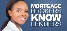 Mortgage Brokers Know Lenders