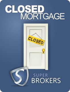 Closed Mortgage