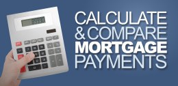 Calculate and Compare Mortgage Payments