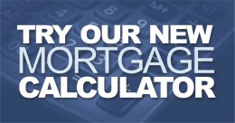 Try Our New Mortgage Calculator