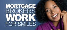 Mortgage Brokers Work For Smiles