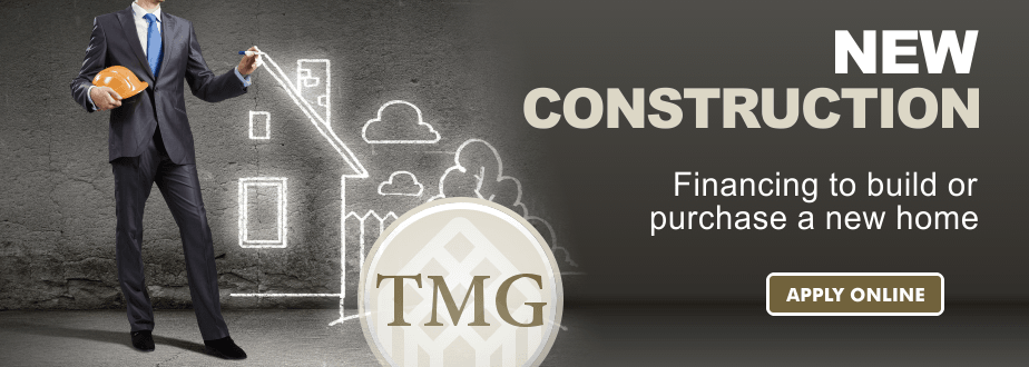 New construction financing to build or purchase a new home